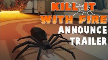 Kill It With Fire - избавляемся от пауков в доме при помощи динамита, револьвера, огнемёта