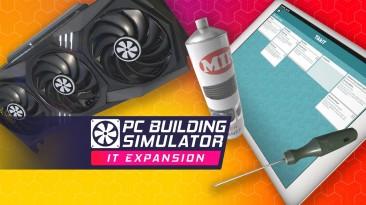 Для PC Building Simulator вышел бесплатный DLC на 20 часов контента
