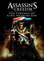 Обложка игры Assassin's Creed 3: The Tyranny of King Washington - The Redemption