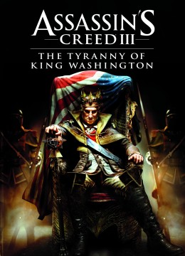 Assassin's Creed 3: The Tyranny of King Washington - The Redemption