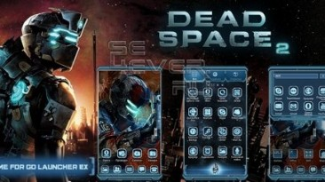"""Dead Space 2 """"HD - тема для ANDROID"""""""