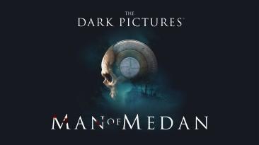 69: именно столько вариантов смерти в The Dark Pictures: Man of Medan
