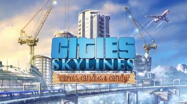 Для Cities: Skylines вышло бесплатное музыкальное праздничное дополнение Carols, Candles and Candy