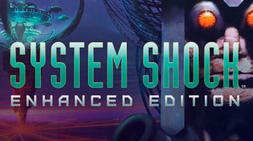 Русификатор текста System Shock: Classic Edition & Enhanced Edition - для Steam\GOG-версии