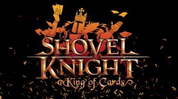 Трейлер заключительной кампании Shovel Knight: King of Cards