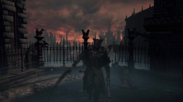 Bloodborne - Экшен-трейлер