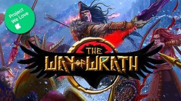 """Тактическая ролевая игра """"The Way of Wrath"""" профинансирована на Kickstarter"""