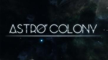 Строительство космической базы мечты в первом трейлере Astro Colony