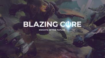 Blazing Core - командный шутер с механическими рыцарями