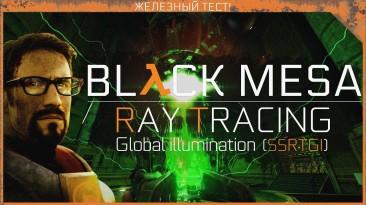 Black Mesa 1.0 - Ray Tracing (SSRTGI)