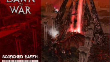 "Warhammer 40,000: Dawn Of War - Dark Crusade ""Карта - Scorched Earth"""