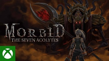 Состоялся релиз Morbid: The Seven Acolytes
