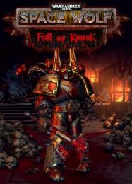 Обложка игры Warhammer 40.000: Space Wolf - Fall of Kanak