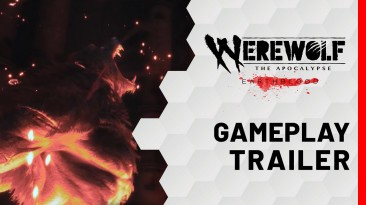 Геймплейный трейлер Werewolf: The Apocalypse - Earthblood