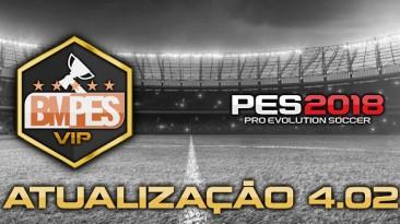 "PES 2018 ""BMPES 2018 Special Elite 4.02 Update"""