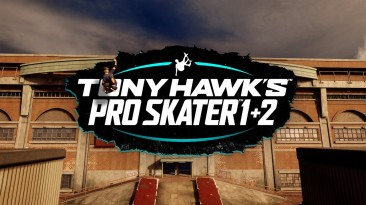 Tony Hawk's Pro Skater 1 + 2 выйдет на PS5, Xbox Series и Switch 26 марта