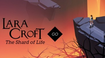 Вышло обновление The Shard of Life для Lara Croft GO