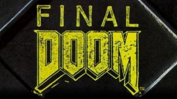 Final Doom: Сохранение/SaveGame (Поэтапное прохождение по уровням / TNT - Evilution и The Plutonia Experiment)