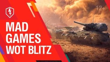 "Сражения ""Mad Games"" в World of Tanks Blitz"