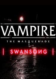 Обложка игры Vampire: The Masquerade - Swansong