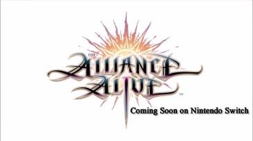 Трейлер The Alliance Alive HD Remaster