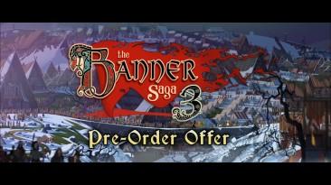 Banner Saga 3   Предзаказы стартовали!