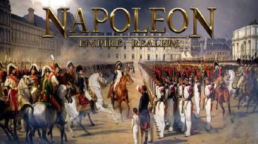 """NAPOLEON: EMPIRE """"REALISM"""""""