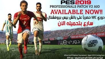 "Pro Evolution Soccer 2019 ""Professionals Patch V2 AIO"""