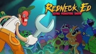 Новый геймплейный трейлер Redneck Ed: Astro Monsters Show