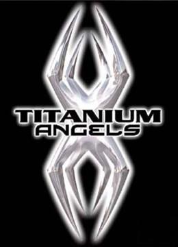 Titanium Angels