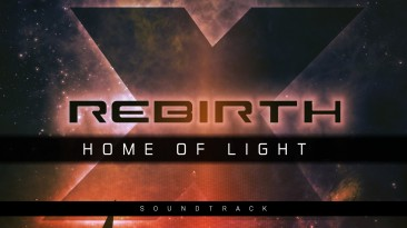 "X Rebirth: Home of Light ""Оригинальный саундтрек"""