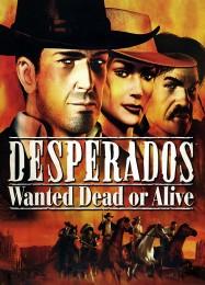 Обложка игры Desperados: Wanted Dead or Alive