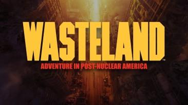 Релизный трейлер ремастера Wasteland. Открыты предзаказы