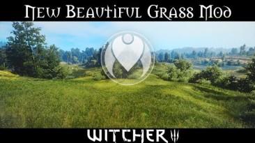 "Witcher 3: Wild Hunt ""Beautiful Grass Mod v3.0"""