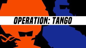 "Operation: Tango - ""кооперативная"" шпионская игра"