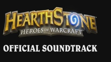 Hearthstone: Heroes of Warcraft OST