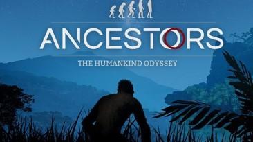 Трейлер, рассказывающий об особенностях развития в Ancestors: The Humankind Odyssey и первые 17 минут игры