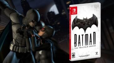 Объявлена дата выхода Batman: The Telltale Series на Nintendo Switch