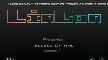 Blades Of Time: Трейнер/Trainer (+7) [1.0] {LinGon}