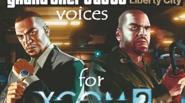 """XCOM 2 """"GTA: EFLC Voices"""""""