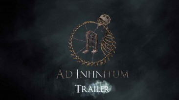 Первый трейлер хоррора Ad Infinitum