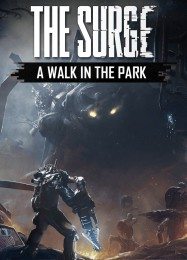 Обложка игры The Surge: A Walk in the Park