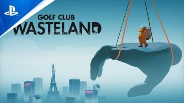 Состоялся релиз Golf Club: Wasteland