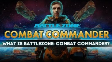 Новый трейлер Battlezone: Combat Commander расскажет о всех достоинствах игры