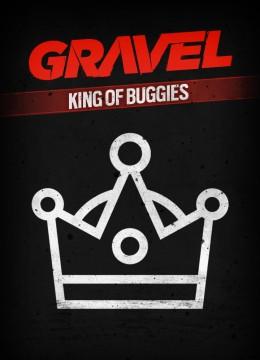 Gravel - King of Buggies