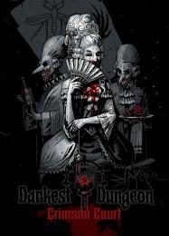 Обложка игры Darkest Dungeon: The Crimson Court