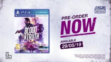 Трейлер выхода Blood & Truth