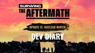 Дневник разработчиков Surviving the Aftermath #12