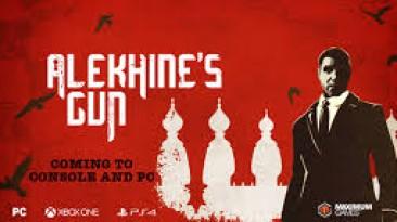 Alekhine's Gun перенесли на 2016