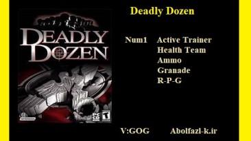 Deadly Dozen: Трейнер/Trainer (+4/+5) [1.04 - 1.01] {Abolfazl.k}